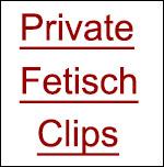 Fetisch Clips